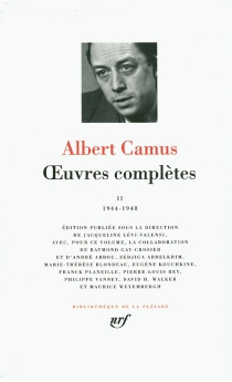Oeuvres complètes | Volume 2, 1944-1948 - AlbertCamus