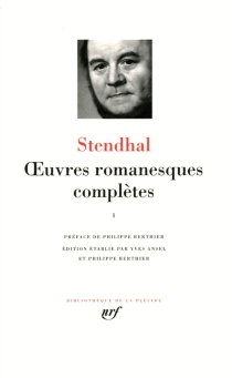 Oeuvres romanesques complètes   Volume 1 - Stendhal
