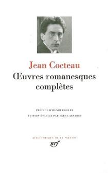 Oeuvres romanesques complètes - JeanCocteau