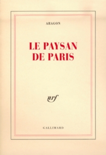 Le paysan de Paris - Louis Aragon