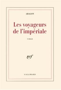Les Voyageurs de l'impériale - LouisAragon