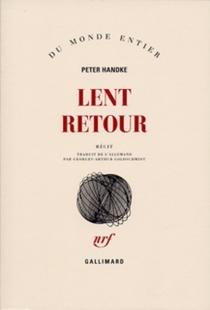 Lent retour - PeterHandke
