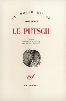 Le putsch - JohnUpdike
