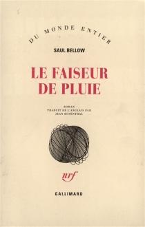 Le faiseur de pluie - SaulBellow