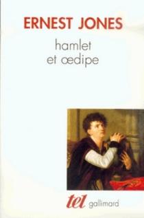Hamlet et Oedipe - ErnestJones