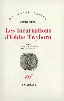 Les incarnations d'Eddie Twyborn - PatrickWhite