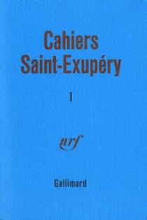Cahiers Saint-Exupéry, n° 1 -