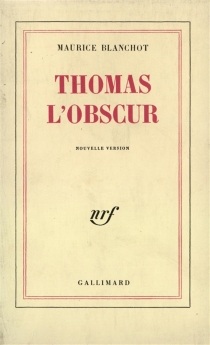 Thomas l'obscur - Maurice Blanchot