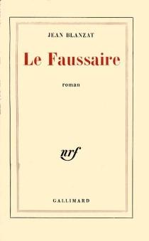 Le Faussaire - JeanBlanzat