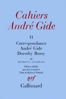 Correspondance André Gide-Dorothy Bussy : janvier 1937-janvier 1951 - DorothyBussy