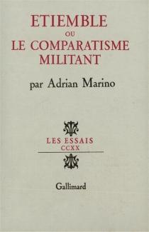 Etiemble ou Le comparatisme militant - AdrianMarino