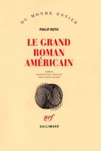 Le grand roman américain - PhilipRoth