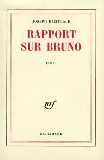Rapport sur Bruno - JosephBreitbach