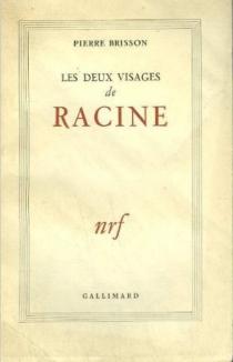Les Deux visages de Racine - PierreBrisson