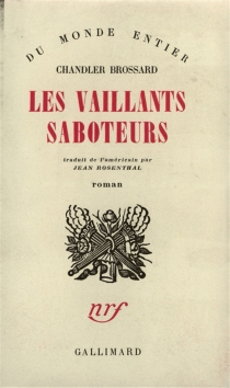 Les vaillants saboteurs - Chandler Brossard