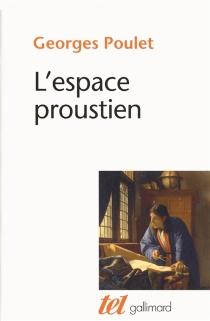 L'espace proustien - GeorgesPoulet