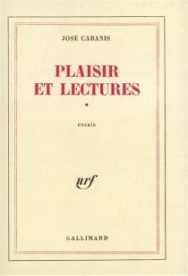 Plaisir et lectures - JoséCabanis