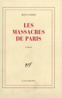 Les massacres de Paris - JeanCassou