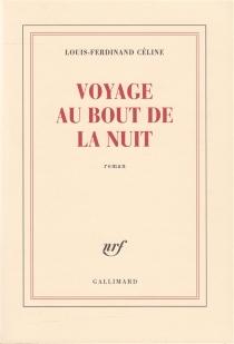 Voyage au bout de la nuit - Louis-FerdinandCéline