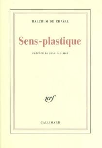 Sens-plastique - Malcolm deChazal