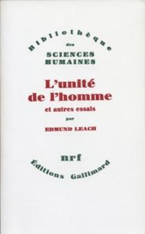 L'Unité de l'homme et autres essais - Edmund RonaldLeach
