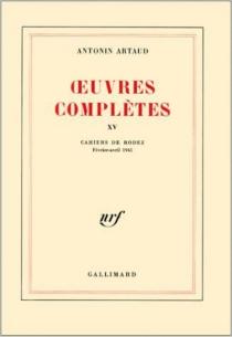 Oeuvres complètes - AntoninArtaud