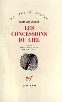 Les concessions du ciel - Heinz vonCramer