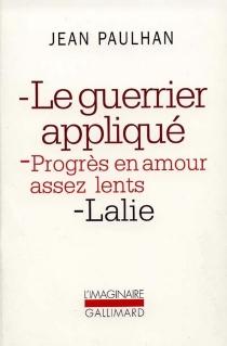 Le Guerrier appliqué| Progrès en amour assez lents| Lalie - JeanPaulhan