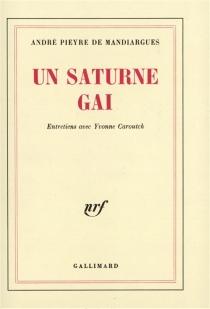 Un Saturne gai - AndréPieyre de Mandiargues