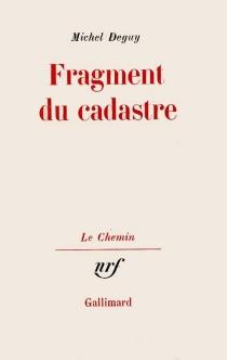 Fragment du cadastre - MichelDeguy
