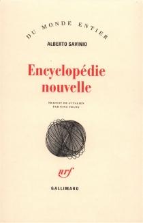 Encyclopédie nouvelle - AlbertoSavinio