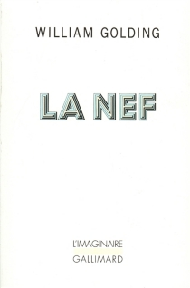 La nef - William Golding