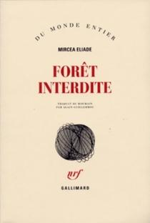 Forêt interdite - MirceaEliade