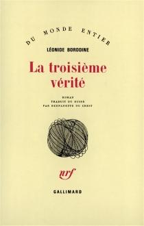 La troisième vérité - LéonideBorodine