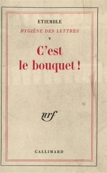 Hygiène des lettres - RenéÉtiemble