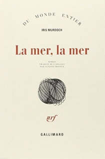 La mer, la mer - IrisMurdoch