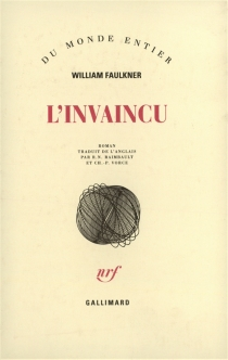 L'invaincu - WilliamFaulkner
