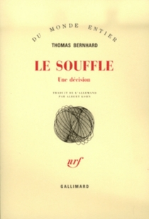 Le souffle : une décision - ThomasBernhard