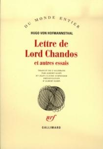 Lettre de Lord Chandos : et autres essais - Hugo vonHofmannsthal