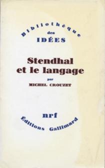 Stendhal et le langage - MichelCrouzet