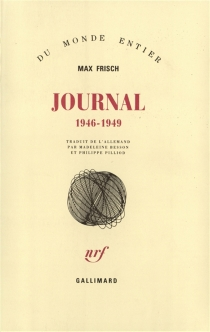 Journal : 1946-1949 - Max Frisch
