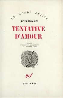 Tentative d'amour - Peter Schalmey