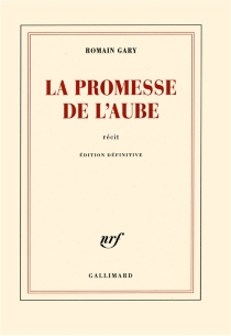 La promesse de l'aube - RomainGary
