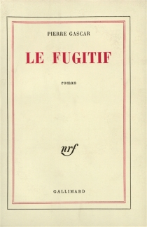 Le fugitif - PierreGascar
