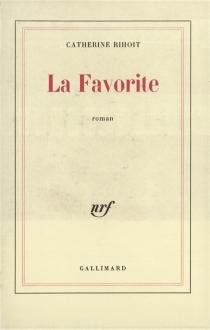 La Favorite - CatherineRihoit