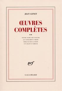 Oeuvres complètes | Volume 2 - JeanGenet