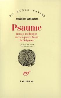 Psaume : roman-méditation sur les quatre fléaux du Seigneur - FriedrichGorenstein
