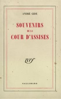 Souvenirs de la Cour d'assises - AndréGide