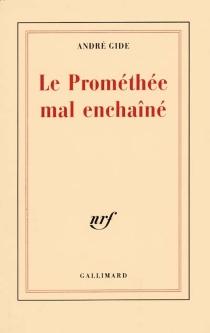 Le Promethée mal enchaîné - AndréGide