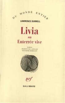Livia ou Enterrée vive - LawrenceDurrell